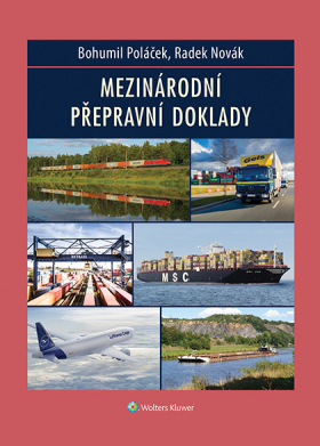 Mezinárodní přepravní doklady - Radek Novák, Bohumil Poláček