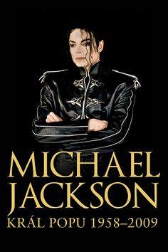 Michael Jackson - Král popu 1958-2009 - Chris Roberts