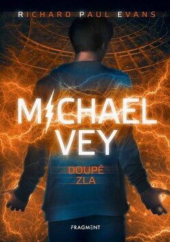 Michael Vey Doupě zla - Richard Paul Evans