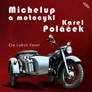 Michelup a motocykl - Karel Poláček - audiokniha