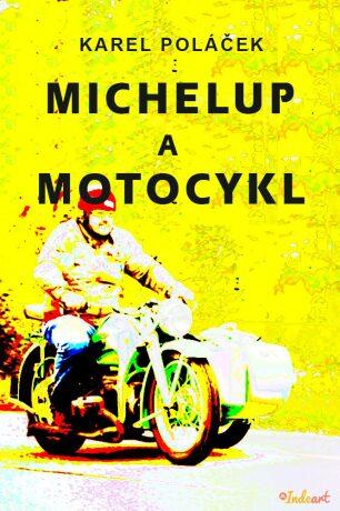 Michelup a motocykl - Karel Poláček - e-kniha