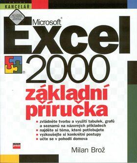 Microsoft Excel 2000 Základní příručka - Milan Brož