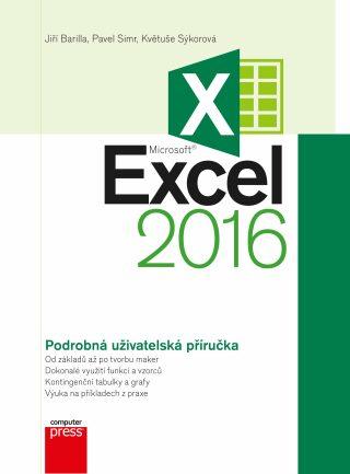 Microsoft Excel 2016 Podrobná uživatelská příručka - Kolektiv
