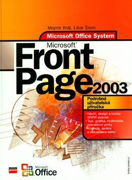 Microsoft FrontPage 2003 - Mojmír Král; Libor Šrom