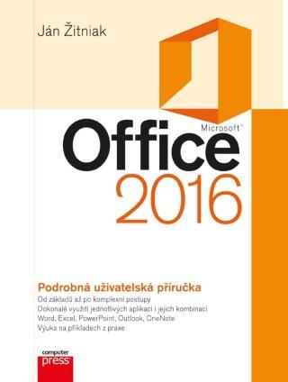 Microsoft Office 2016 Podrobná uživatelská příručka - Ján Žitniak - e-kniha