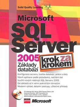 Microsoft SQL Server 2005: Základy databází - Solid Quality Learning
