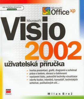 Microsoft Visio 2002 Uživatelská příručka - Milan Brož