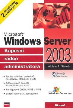 Microsoft Windows Server 2003 - William R. Stanek