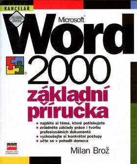Microsoft Word 2000 Základní příručka - Milan Brož