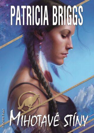 Mihotavé stíny - Patricia Briggs - e-kniha