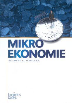 Mikroekonomie - Bradley R. Schiller
