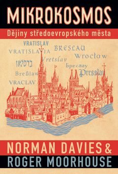 Mikrokosmos - Roger Moorhouse, Norman Davies