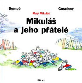 Mikuláš a jeho přátelé - René Goscinny, Jean-Jacques Sempé