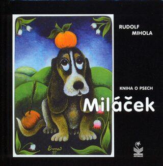 Miláček - Rudolf Mihola