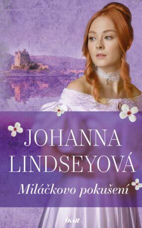 Miláčkovo pokušení - Johanna Lindseyová