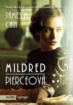 Mildred Pierceová - James M. Cain