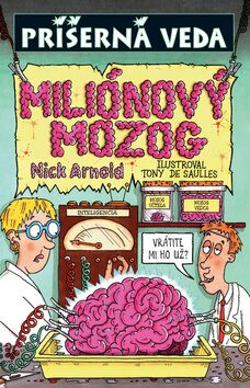 Miliónový mozog - Nick Arnold