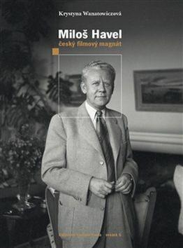Miloš Havel - Krystyna Wanatowiczová