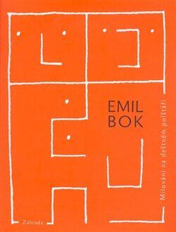 Milování na deštném polštáři - Emil Bok