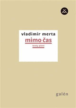 Mimo čas - Vladimír Merta
