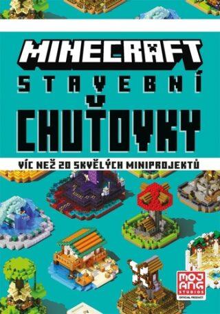 Minecraft Stavební chuťovky - kolektiv