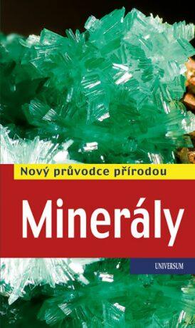 Minerály - Nový průvodce přírodou - Rupert Hochleitner