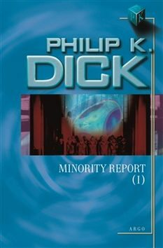 Minority Report I. - Philip K. Dick