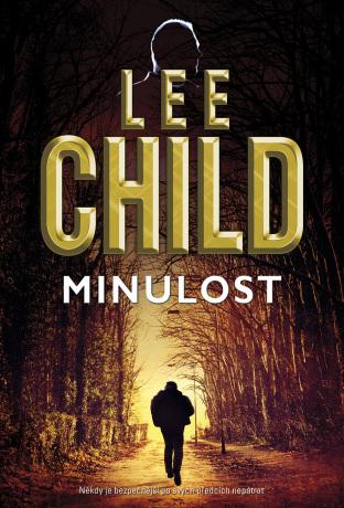 Minulost - Lee Child