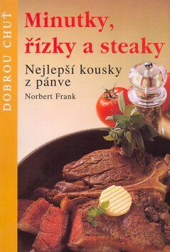 Minutky, řízky, steaky - Norbert Frank