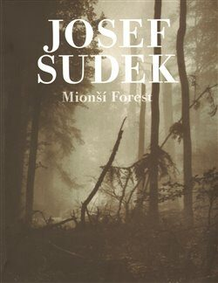 Mionší Forest - Josef Sudek
