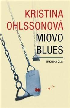 Miovo blues (paperback) - Kristina Ohlsson