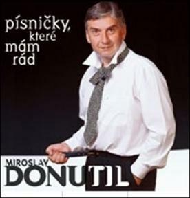 Miroslav Donutil: Písničky, které mám rád CD - Miroslav Donutil, Hana Zagorová