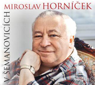 V Šemanovicích - Miroslav Horníček