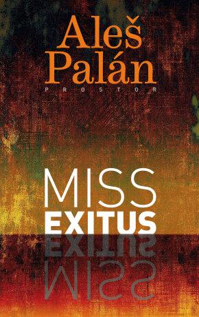 Miss exitus - Aleš Palán - e-kniha