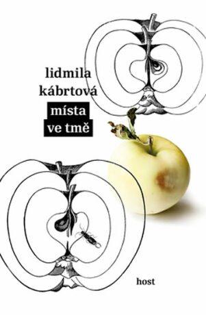 Místa ve tmě - Kábrtová Lidmila