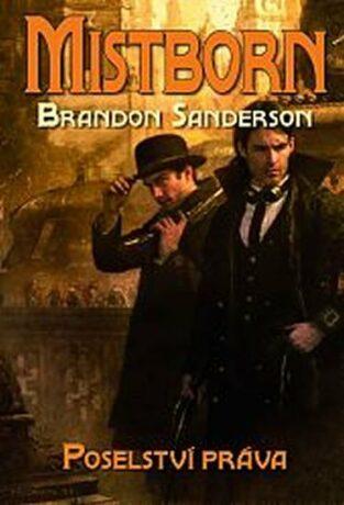 Mistborn Poselství práva - Brandon Sanderson