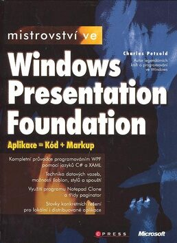 Mistrovství ve Windows Presentation Foundation - Charles Petzold