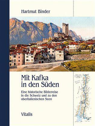 Mit Kafka in den Süden - Hartmut Binder