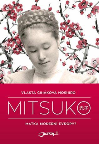 Mitsuko - Vlasta Čiháková Noshiro,