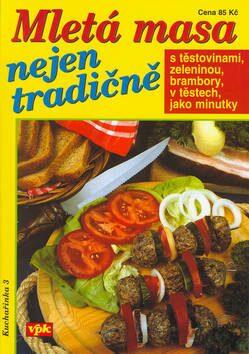 Mletá masa nejen tradičně - Luboš Bárta, L Filipová-Eiseltová