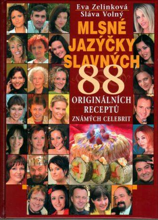 Mlsné jazýčky slavných - Sláva Volný, Eva Zelinková