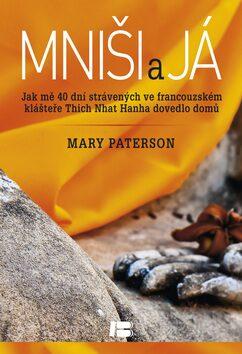 Mniši a já - Mary Patersonová