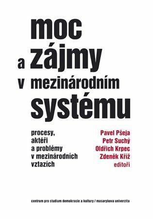 Moc a zájmy v mezinárodním systému - Kolektiv