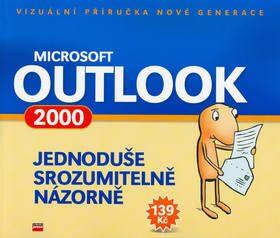 Microsoft Outlook 2000 Jednoduše, srozumitelně, názorně - Jiří Hlavenka
