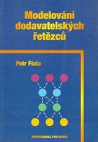 Modelování dodavatelských řetězců - Petr Fiala