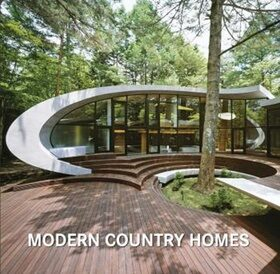 Modern Country Homes -