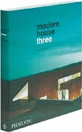 Modern House Three - Raul A Barreneche