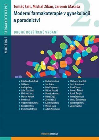 Moderní farmakoterapie v gynekologii a porodnictví - Kolektiv