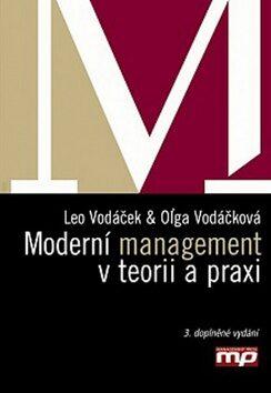 Moderní management v teorii a praxi - Oĺga Vodáčková, Leo Vodáček