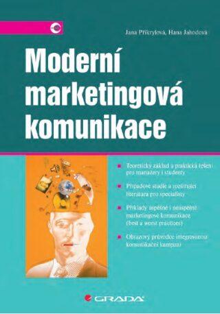 Moderní marketingová komunikace - Jana Přikrylová, Hana Jahodová - e-kniha